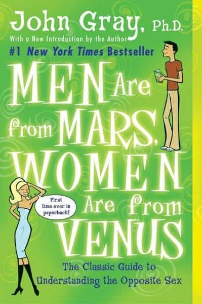 Men are from mars and womaen are from venus